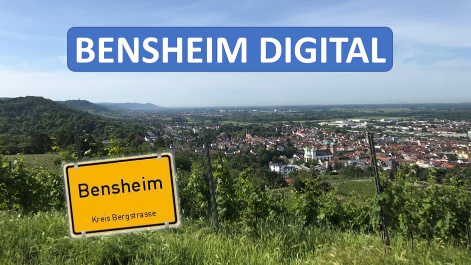 BENSHEIM DIGITAL – Ein Digitalisierungs-Konzept für die Stadt