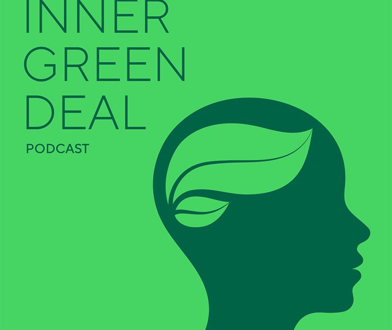 Podcast »Inner Green Deal« gestartet